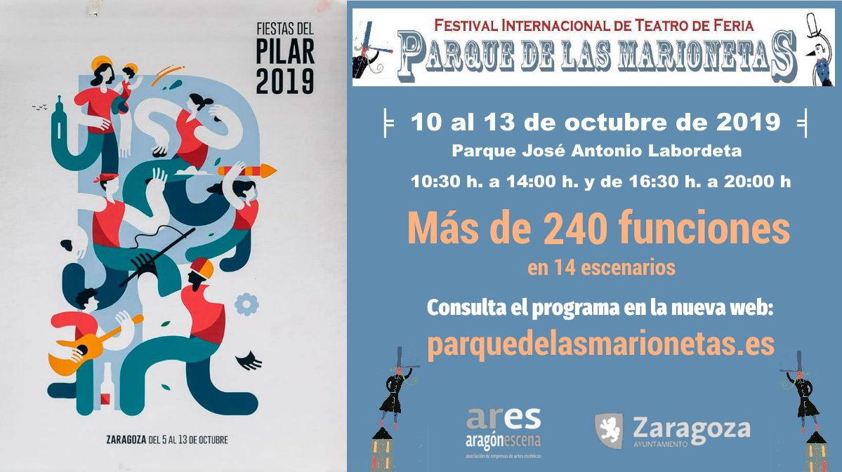 """X FESTIVAL INTERNACIONAL DE TEATRO DE FERIA 21ª Edición: """"Parque de las Marionetas"""" PARQUE JOSÉ ANTONIO LABORDETA (Parque Grande) ╞ 10 al 13 de octubre de 2019 ╡"""